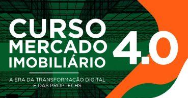 Curso Mercado imobiliário 4.0: a era da transformação digital e das proptechs